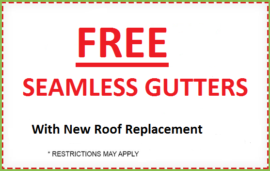 For a Limited Time Get Free Seamless Gutters With Every New Roof