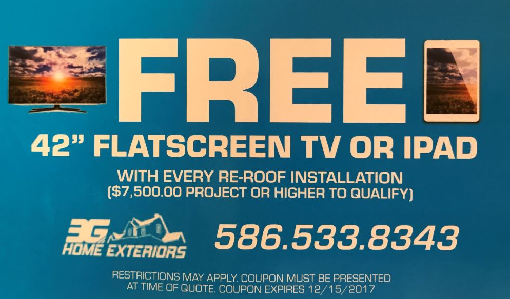 "Free 42"" Flat Screen TV or iPad with every re-roof installation! *restrictions apply"